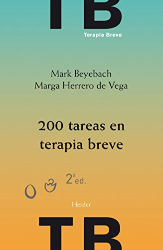 200 tareas en terapia breve: 2ª edición (Spanish Edition)