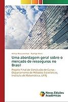 Uma abordagem geral sobre o mercado de resseguros no Brasil