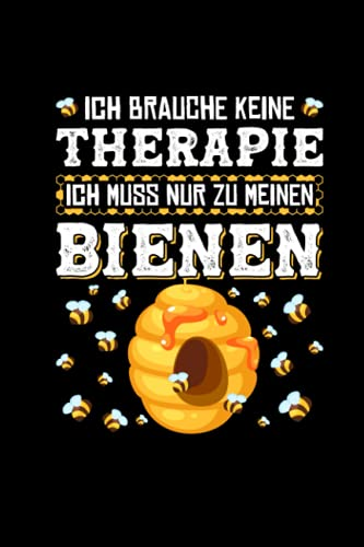 Ich Brauche Keine Therapie Ich Muss Nur Zu Meinen Bienen: Kalender 2022 a5 Taschenkalender Wochenplaner Imker Geschenk Imkereibedarf Bienenzüchter Notizbuch Journal Buch