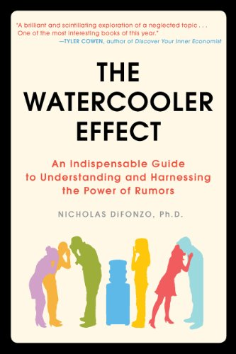 The Watercooler Effect: An Indispensable Guide to Understanding and Harnessing the Power of Rumors (English Edition)