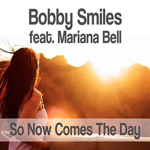 Bobby Smiles & Mariana Bell