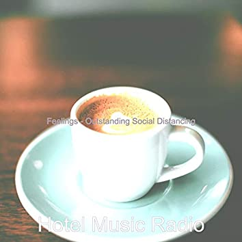 Feelings - Outstanding Social Distancing