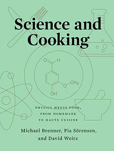 Science and Cooking: Physics Meets Food, From Homemade to Haute Cuisine (English Edition)