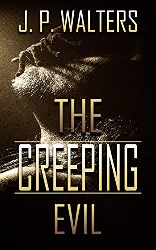 The Creeping Evil: A Flash Fiction Anthology (English