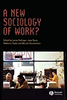 Pettinger New Sociology Work (Sociological Review Monographs)
