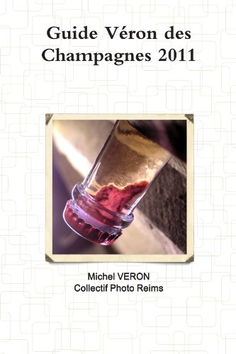Guide Véron des Champagnes 2011
