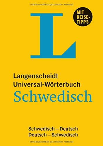 Langenscheidt Universal-Wörterbuch Schwedisch - mit Tipps für die Reise: Deutsch-Schwedisch/Schwedisch-Deutsch (Langenscheidt Universal-Wörterbücher)