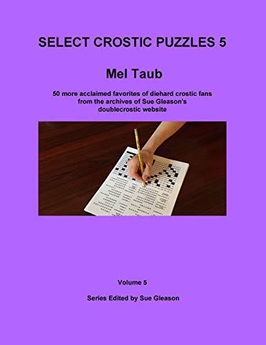 Mel Taub's Select Crostic Puzzles Volume 5