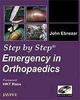 Emergency in Orthopaedics (Step by Step)