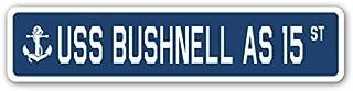 "USS Bushnell AS 15 Street Sign us Navy Ship Veteran Sailor Gift 3"" x 18"""