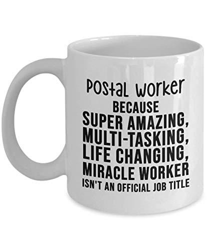Taza de café para trabajador postal - No es un título oficial de trabajo - Idea de regalo única Regalo de cumpleaños Taza de café novedosa para hombres y mujeres Gracias Agradecimiento