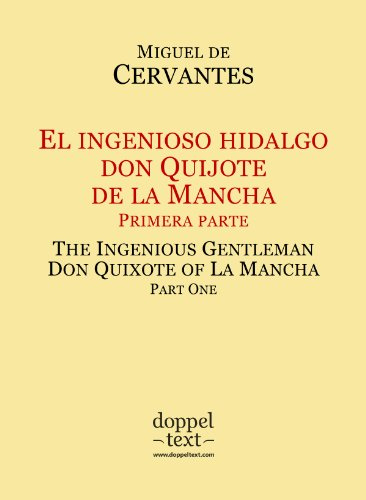 El ingenioso hidalgo don Quijote de la Mancha I / The Ingenious Gentleman Don Quixote of La Mancha I — Bilingual Spanish-English Edition / Edición bilingüe español-inglés (Spanish Edition)