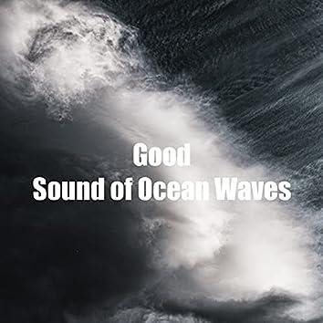 Good Sound of Ocean Waves
