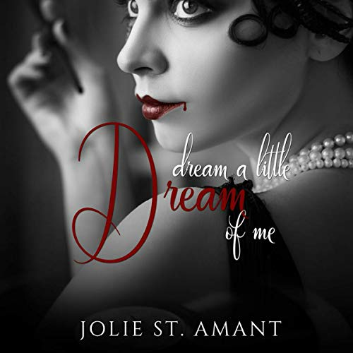 Dream a Little Dream of Me audiobook cover art