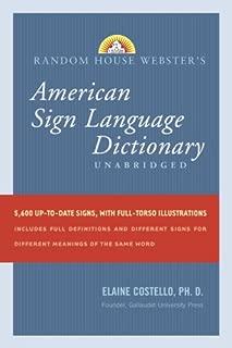 Random House Webster's Unabridged American Sign Language Dictionary