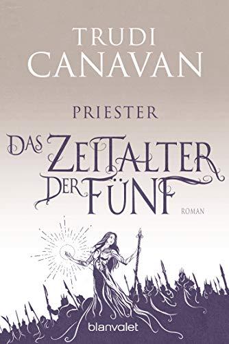 Das Zeitalter der Fünf - Priester: Roman (AURAYA, Band 1)