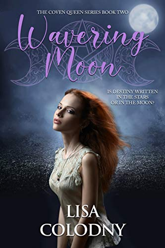Wavering Moon (The Coven Queens Series Book 2) (English Edition)