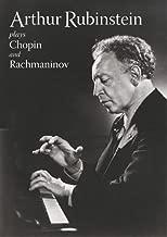 Arthur Rubinstein Plays Chopin and Rachmaninov