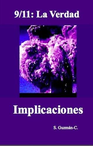 Book: 9/11 - La Verdad / Implicaciones (Spanish Edition) by S. Guzman-C.