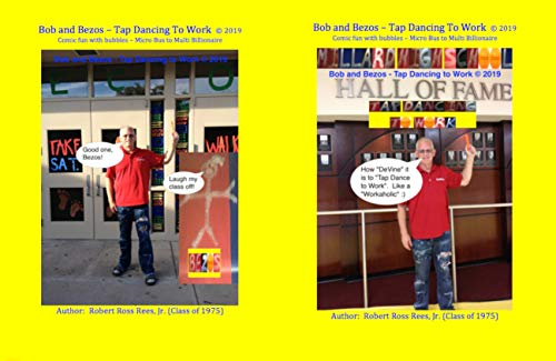 Bob and Bezos - Tap Dancing to Work (c) 2019: Comic fun with bubbles (English Edition)