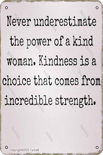 Never Understimate Teh Power Of A Kind Woman - Letrero decorativo (20 x 30 cm), diseño retro con texto en inglés 'Never Understimate Teh Power Of A Kind Woman'