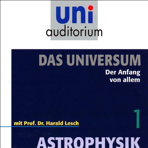 Der Anfang von allem (Das Universum, Teil 1)  Titelbild