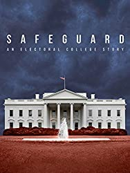 Image: Watch: Safeguard: An Electoral College Story | This timely and urgent new public affairs documentary examines the U.S. electoral college system. The film remains non-partisan as it asks the questions: How does it work? What happens if we change the rules?