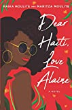 Image of Dear Haiti, Love Alaine