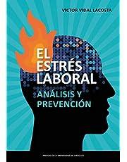 EL ESTRÉS LABORAL: Análisis y prevención (Fuera de colección)