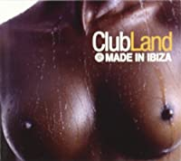 Club Land 09-Made in Ibiz