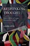 Image of Rethinking Thought: Inside the Minds of Creative Scientists and Artists (Explorations in Narrative Psychology)
