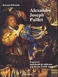 Alexandre-Joseph Paillet - Expert et marchand de tableaux à la fin du 18e siècle