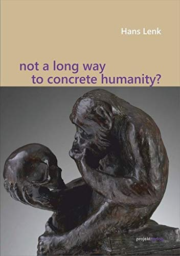 Not a Long Way to Concrete Humanity?