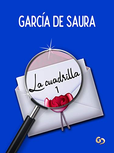 La cuadrilla 1 de García de Saura
