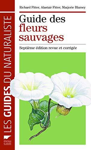 Guide des fleurs sauvages. Septième édition revue
