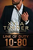 10-80 (Line of Duty Book 1)