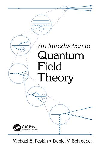 An Introduction To Quantum Field Theory (English Edition)