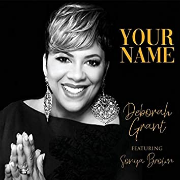 Your Name (feat. Sonya Brown)