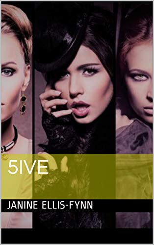 5IVE by [Janine Ellis-Fynn]