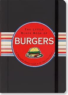 The Little Black Book of Burgers (Little Black Book Series)