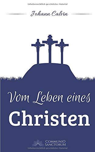 Vom Leben eines Christen
