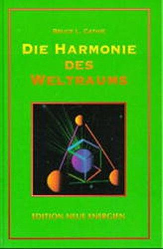 Die Harmonie des Weltraums: Die geometrische Analyse ungeklärter Phänomene (Edition HAARP)