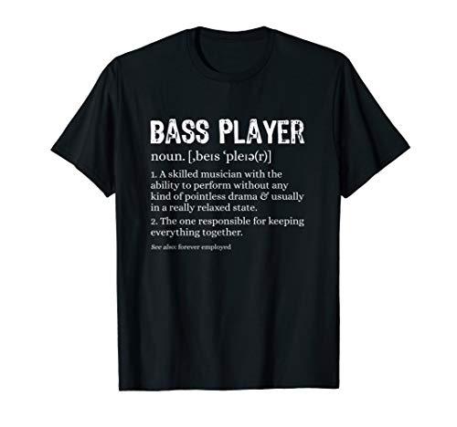Bassist Definition T-Shirt Bass Musiker Musik Geschenk T-Shirt