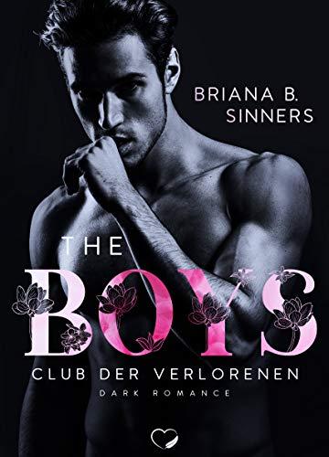 THE BOYS 2: Club der Verlorenen (Dark Romance)
