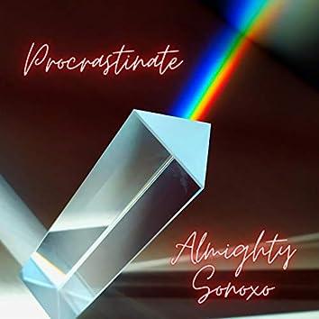 Procrastinate (feat. Sonoxo)