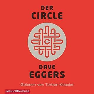 Der Circle                   Autor:                                                                                                                                 Dave Eggers                               Sprecher:                                                                                                                                 Torben Kessler                      Spieldauer: 10 Std. und 2 Min.     1.834 Bewertungen     Gesamt 4,0