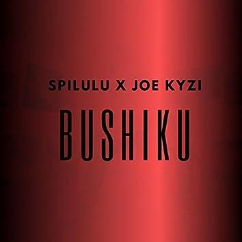 Bushiku (feat. Joe Kyzi)