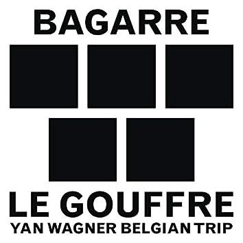 Le gouffre (Yan Wagner Belgian Trip)