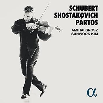 Schubert, Shostakovich & Pártos