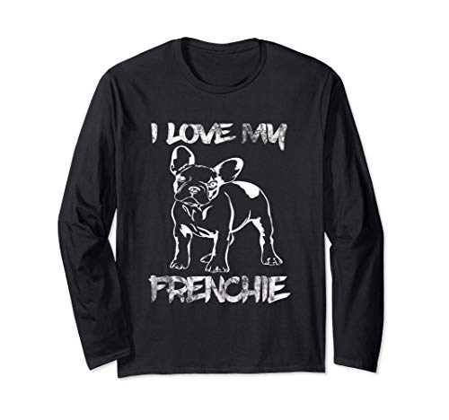 I Love my French Bulldog Funny Frenchie Lovers Long Sleeve T-Shirt